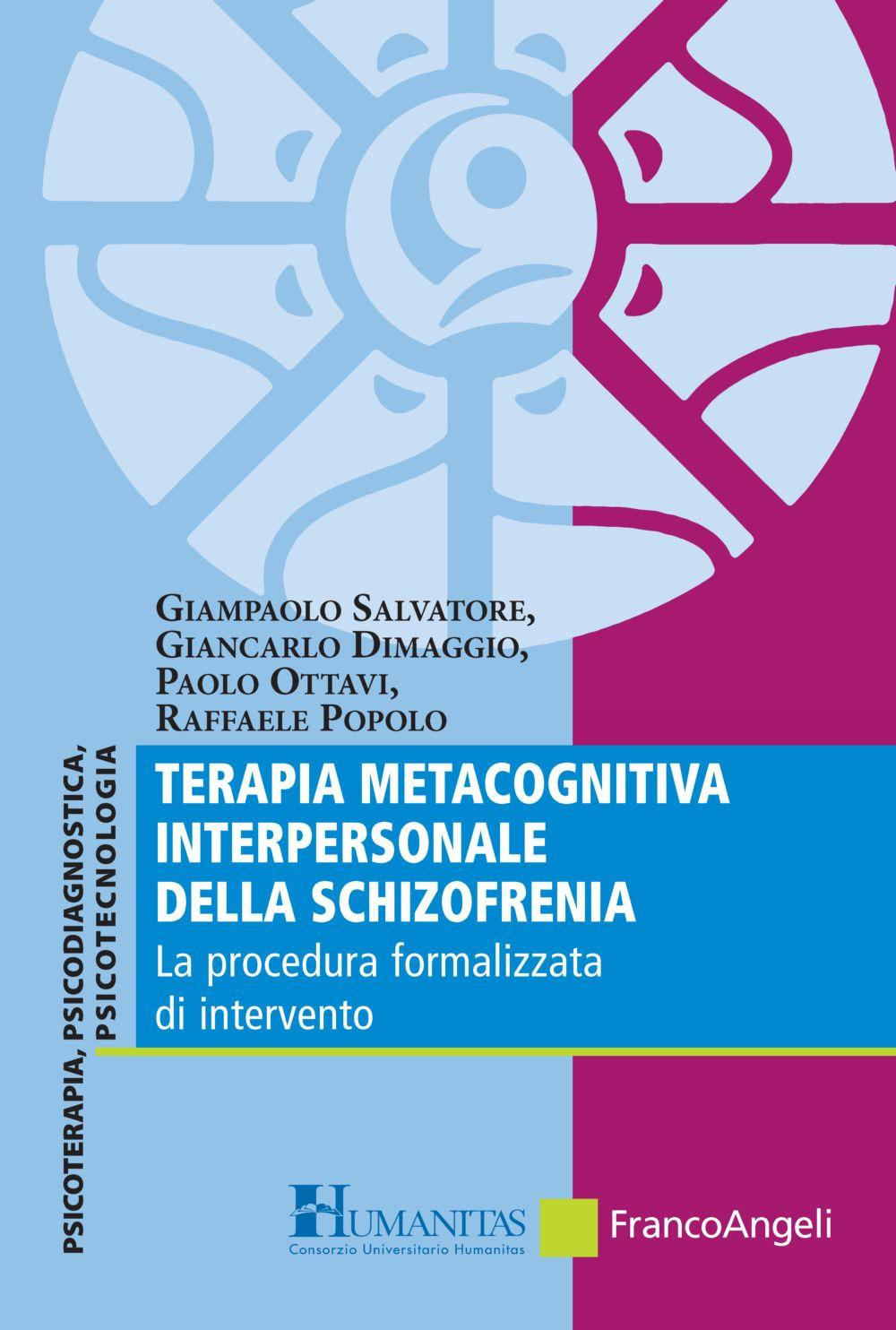 Terapia Metacognitiva interpersonale della Schizofrenia